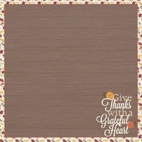 Thanksgiving: Give Thanks 12 x 12 Paper