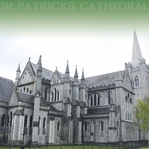 The Emerald Isle: St. Patrick's Cathedral