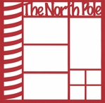 The North Pole 12 x 12 Overlay Laser Die Cut