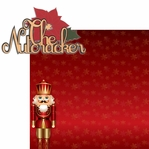 The Nutcracker: The Nutcracker 2 Piece Laser Die Cut Kit