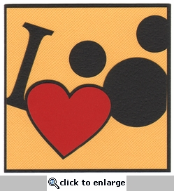 Theme Park: I Heart The Mouse Laser Die Cut-<font color=red> <b>we &hearts; this</b></font>