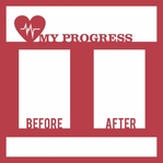 Time to Lose: My Progress Before and After 12 x 12 Overlay Laser Die Cut
