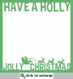 Tis' The Season: Holly Jolly Christmas 12 x 12 Overlay