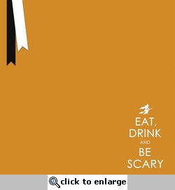 Tricks or Treats: Eat Drink and Be Scary 12 x 12 Paper