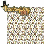 Turkey Day: Thanksgiving 2013 2 Piece Laser Die Cut Kit