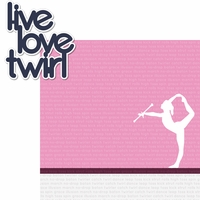 Twirling: Live, Love, Twirl 2 Piece Laser Die Cut Kit