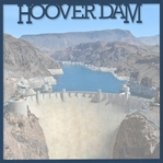 Vegas Baby: Hoover Dam 12 x 12 Overlay Quick Page Laser Die Cut