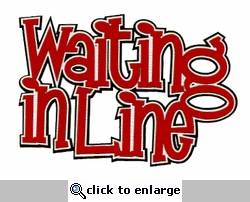 Waiting in Line Laser Title Cut