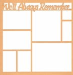 We'll Always Remember... 12 x 12 Overlay Laser Die Cut