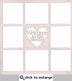 Welcome To The Family 12 x 12 Overlay Laser Die Cut