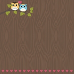 What a Hoot: Owl Always Love You 12 x 12 Paper
