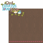 What a Hoot: Owl Always Love You 2 Piece Laser Die Cut Kit