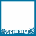 White Winter: Winter Time 12 x 12 Overlay Laser Die Cut