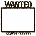 Wild West Wanted 12 x 12 Overlay Laser Die Cut
