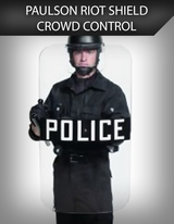 Paulson Riot Shields & Crowd Control Products