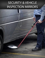 Security & Vehicle Inspection Mirrors