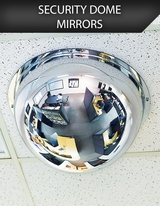 Security Dome Mirrors