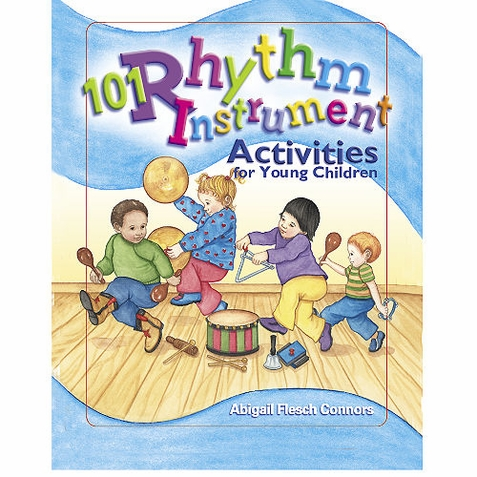 101 Rhythm Instrument Activties - Early Childhood Resource Book