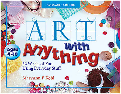 Art With Anything - Early Childhood Resource Book