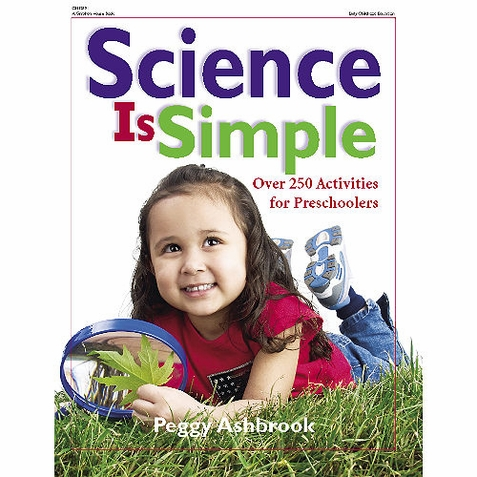 Science Is Simple - Early Childhood Resource Book