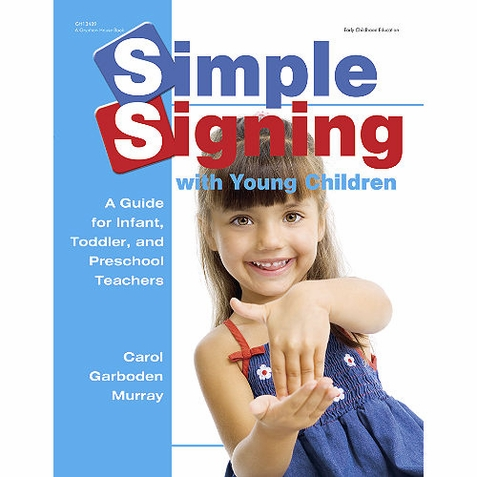 Early Childhood Resource Book - Simple Signing with Young Children
