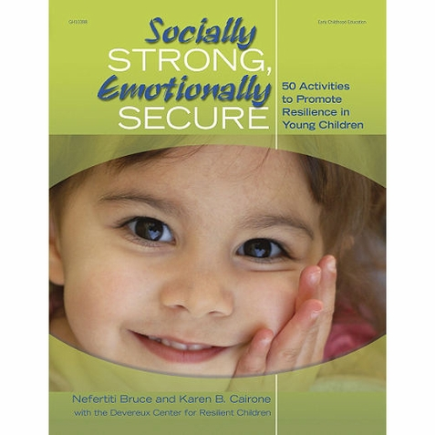Socially Strong, Emotionally Secure - Early Childhood Resource Book