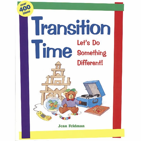 Transition Time - Early Childhood Resource Book