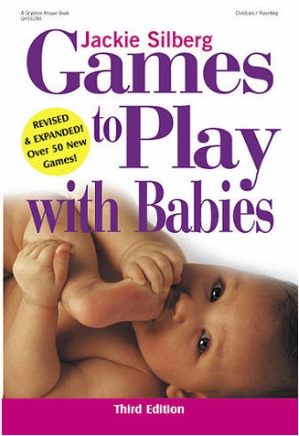 Games to Play With Babies - Third Edition