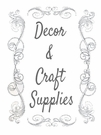 Decor & Fabric Supplies