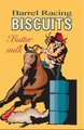 Barrel Racing Biscuits