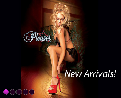 New Pleaser Arrivals