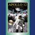 Apollo 12:  The NASA Mission Report Vol. 2