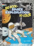 The Big Book of Space Exploration to Color