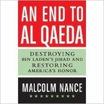 An End to al-Qaeda: Destroying Bin Laden's Jihad and Restoring America's Honor (Signed Edition)