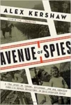 Avenue of Spies: A True Story of Terror, Espionage, and One American Family's Heroic Resistance in Nazi-Occupied Paris (Hardback)