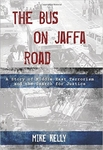 Bus on Jaffa Road: A Story of Middle East Terrorism and the Search for Justice (Hardback)
