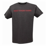 Deny Everything Tee (Unisex)