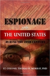 Espionage and the United States During the 20th Century (Signed Edition)