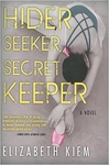 Hider, Seeker, Secret Keeper - Elizabeth Kiem