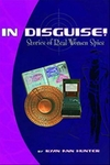 In Disguise! Stories of Real Women Spies - Ryan Ann Hunter