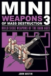 Mini Weapons of Mass Destruction 3 - John Austin