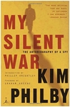 My Silent War: The Autobiography of a Spy  - Kim Philby