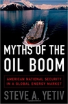 Myths of the Oil Boom: American National Security in a Global Energy Market (Hardback)