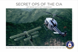 Secret Ops Of The CIA 2017 Calendar