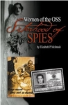 Sisterhood of Spies: Women of the OSS - Elizabeth P. McIntosh