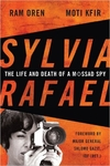 Sylvia Rafael: The Life and Death of a Mossad Spy (Signed Edition)