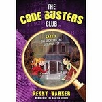 The Code Busters Club, Case #1: The Secret of the Skeleton Key - Penny Warner