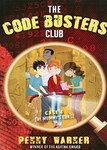 The Code Busters Club: Case #4 The Mummy�s Curse - Penny Warner