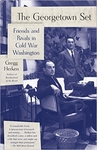 The Georgetown Set: Friends and Rivals in Cold War Washington (Signed Edition)