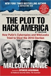 The Plot to Hack America: How Putin�s Cyberspies and WikiLeaks Tried to Steal the 2016 Election